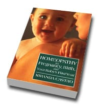 Homeopathy for Preganacy & Birth by Miranda Castro