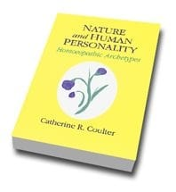 Nature And Human Personality: Homoeopathic Archetypes